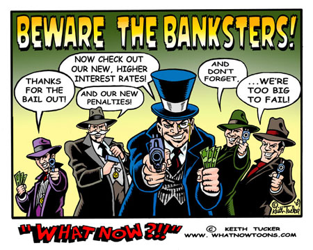 http://notnumber.files.wordpress.com/2011/09/keith-tucker-cartoon-banksters.jpg